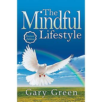 The Mindful Lifestyle by Gary Green - 9781631357008 Book