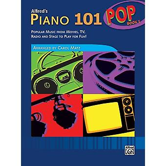 Alfreds Piano 101 PopBok 1 av Andra Carol Matz