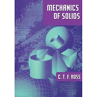 Mechanics of Solids (Horwood Series in Engineering Science)