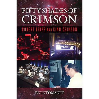 Fifty Shades of Crimson by Pete Tomsett