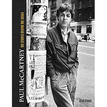 Paul McCartney: The Stories Behind 50 Classic Songs 1970-2020