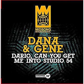 Dana y Gene - importación de Estados Unidos Dario puede usted conseguir Me en Studio 54 [CD]