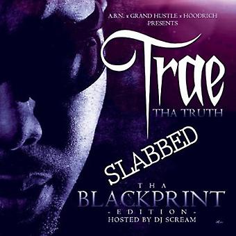 Trae Tha Truth - Tha Blackprint Edition Slabbed [CD] USA import