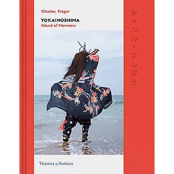 Yokainoshima - Insel der Monster durch Charles Freger - Ryoko Sekiguchi