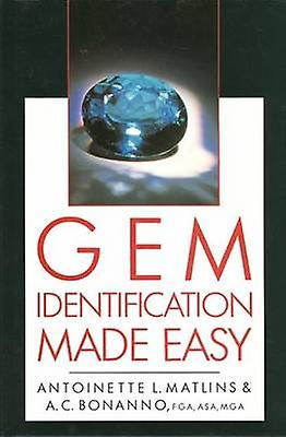 Gem Identification Made Easy - A Hands-on Guide to More Confident Buyi
