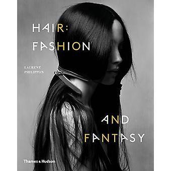 Cheveux - Fashion et fantaisie par Laurent Philippon - livre 9780500291085