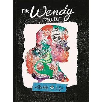 The Wendy Project by Veronica Fish - 9781629917696 Book