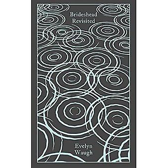 Brideshead Revisited: Les sacré et le Profane Memories de Captain Charles Ryder (Penguin Modern Classics)