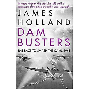 Dam Busters: Loppet att krossa dammarna, 1943