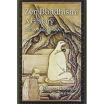 Zen Buddhism, Volume 1: A History (India & China): 1 (Nanzan Studies in Religion and Culture)