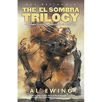 The El Sombra Trilogy