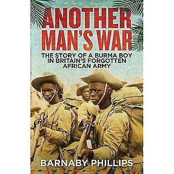 Toisen miehen sota: tarina Burman-pojasta, Britannian unohdettu Afrikkalainen armeijan