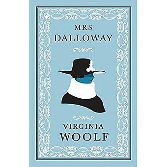 Mrs Dalloway (Alma Classics Evergreens)
