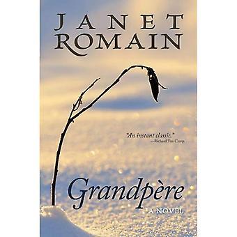 Grandpere: A Novel