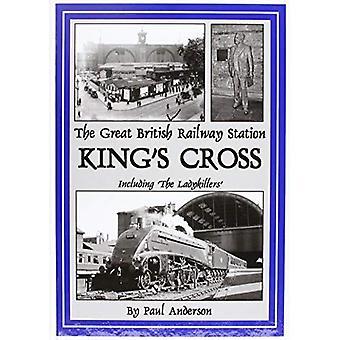 THE Great British Railway Station: King's Cross