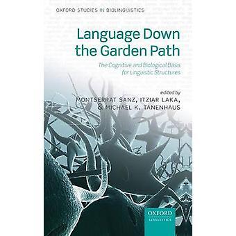 اللغة الطريق حديقة الأساس المعرفي والبيولوجية للهياكل اللغوية مونتسيرات & سانز