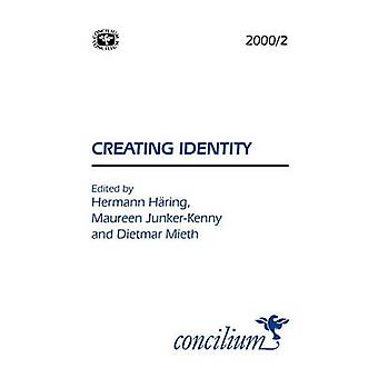 Concilium 20002 Creating Identity by Wright & Ken Michael