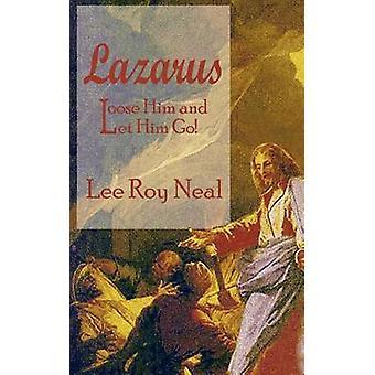 لازاروس فضفاض له والسماح له بالذهاب بنيل & روي لي