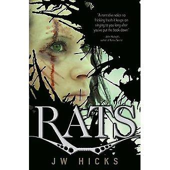 Rats by Hicks & J. W.
