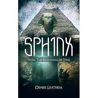 Sfinksen fra begynnelsen av tid ved Leathem & Denise