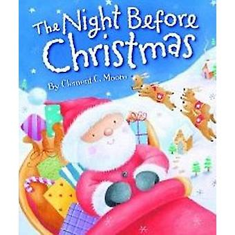 Night Before Christmas by Clement C. Moore - Janet Samuel - 978082491