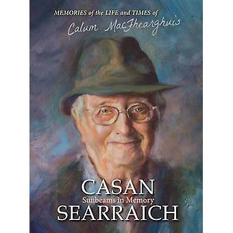 Casan Searraich - Sunbeams in Memory by Calum Ferguson - 9780861525386