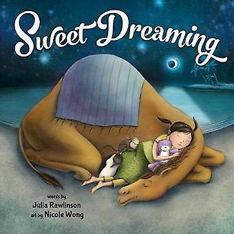 Sweet Dreaming by Julia Rawlinson - 9781492634423 Book