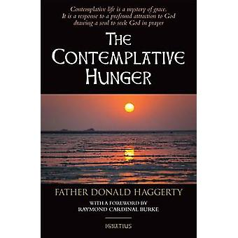The Contemplative Hunger by Donald Haggerty - 9781621640332 Book