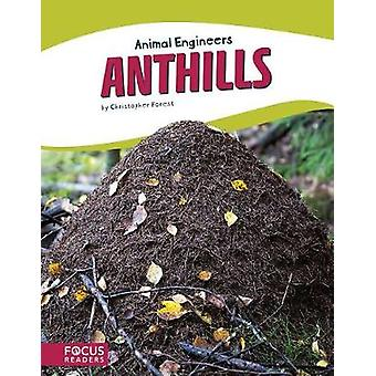 Animal Engineers - Anthills by Animal Engineers - Anthills - 9781635179