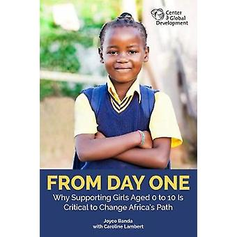 From Day One - Why Supporting Girls Aged 0 to 10 Is Critical to Change