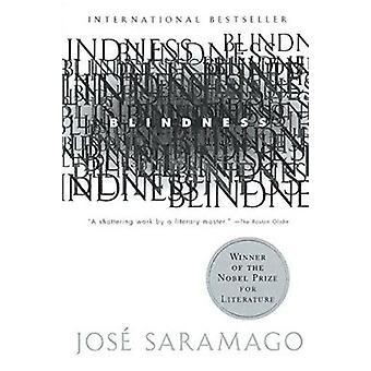 Blindness by Saramago - Jose/ Pontiero - Giovanni (TRN)/ Pontiero - G