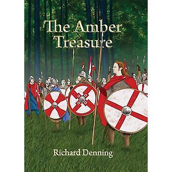 The Amber Treasure by Denning & Richard John