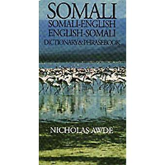 Somali-English - English-Somali Dictionary and Phrasebook - Spoken in