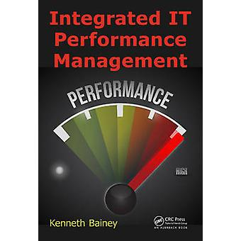 Geïntegreerd IT performance management van Kenneth Bainey