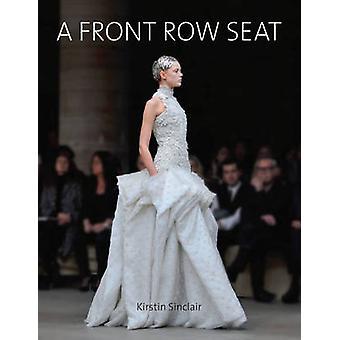 Front Row Seat by Sinclair & Kirstin