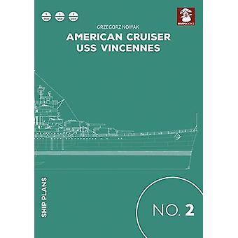 American Cruiser USS Vincennes by Grzegorz Nowak - 9788365281586 Book