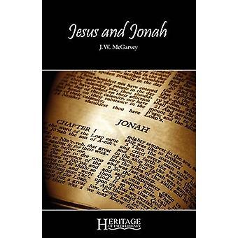 Jesus and Jonah by McGarvey & J. W.