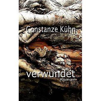 verwundet by Khn & Constanze