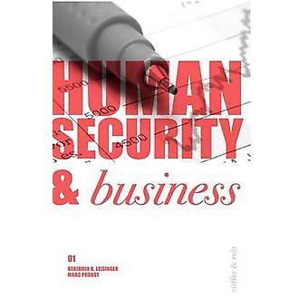 Human Security  Business by Leisinger & Benjamin K.
