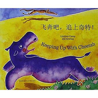 Keeping Up with Cheetah in Chinese Simplified and English by Lindsay Camp & Illustrated by Jill Newton