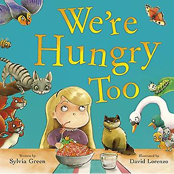 We're Hungry Too by Sylvia Green - 9780281076727 Book