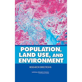 Population - Land Use - and Environment - Research Directions by Natio