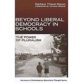 Além da Democracia Liberal nas Escolas - O Poder do Pluralismo por Barbar