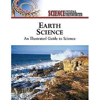 Earth Science - En illustrerad guide till vetenskap av Diagram Group -