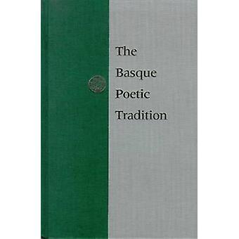 Den baskiska poetiska traditionen av Gorka Aulestia - 9780874172836 Bok