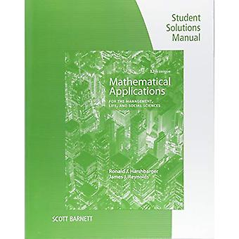 Student Solutions Manual for Harshbarger/Reynolds's Mathematical  App