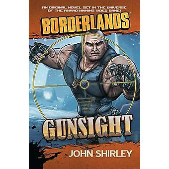 Gunsight by John Shirley - 9781439198490 Book