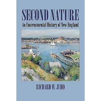 Second Nature - An Environmental History of New England by Richard W.