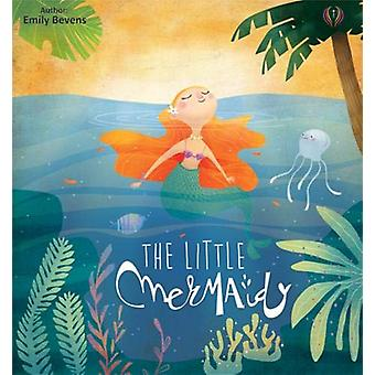 The Little Mermaid - 2019 by Emily Bevens - 9781912422869 Book
