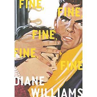 Fine - Fine - Fine - Fine - Fine by Diane Williams - 9781940450841 Bo